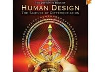 Human Design -Physics -Science -Space -Esoterica - / by Jennifer Collins Brever