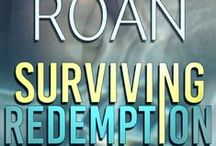 Surviving Redemption by D.L. Roan / GENRE: Romantic Suspense Thriller, CIA, FBI, Assassin, Action Adventure, International Romance, Romance For Women, Full-Length, Standalone Novel   Survivors' Justice Reading Order: Surviving Redemption  One Defining Second
