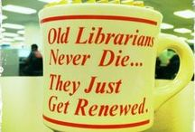 Librarian Humor / Who says librarians don't have a sense of humor?