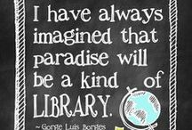 Love Your Library / We think libraries are one of the best places on earth.