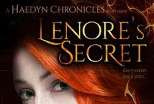 Lenore's Secret / An ambitious dark witch. An unexpected pregnancy. Every secret has a price.  Lenore's Secret is a short story from The Haedyn Chronicles. If you like your dark fantasy filled magic, twists and turns, and edge-of-your-seat suspense, then you'll love Lenore's Secret!  Grab your copy and start reading Lenore's Secret today!