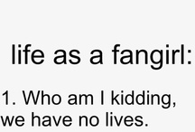Fangirl / by Don't really have a cool name