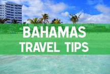 The Bahamas Travel Tips / Tips for traveling in the Bahamas