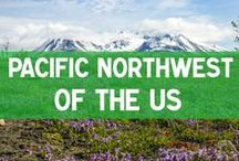 Pacific Northwest of the US / Tips for traveling in the Pacific Northwest of the United States. Washington & Oregon - food, hikes, things to do, places to stay and more