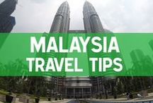 Malaysia Travel Tips / Tips for traveling in Malaysia: city guides, things to do, best places, best food and more