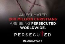 Persecuted Church #LookAway / 100 million Christians face persecution. Will you #LookAway? www.god.tv/persecuted