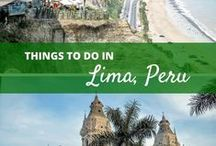 Peru Travel Tips / Peru travel tips: city guides, best food, how to get around and more