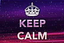 Keep Calm / by Kelsi Jennings