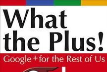 Google + / Google Plus is growing exponentially. How to use it for marketing your business.