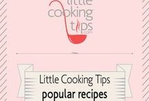 Little Cooking Tips - Popular Recipes / The most popular recipes of our blog!