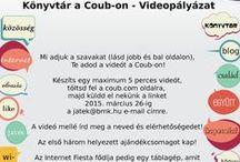 """""""Könyvtár a Coubon"""" / Az Internet Fiesta 2015 keretében meghirdetett """"Könyvtár a Coubon!"""" című videopályázat pályaművei"""