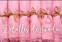 Detalles de Boda / Ideas de detalles de boda para invitados.