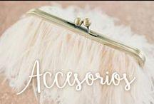 Accesorios Novia / Una selección de accesorios para Novias
