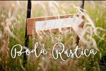 Boda Rústica / Ambienta tu boda con el sabor de lo antiguo pero en versión moderada.