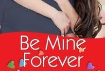 "Be Mine Forever / St. Helena Vineyard series ~ OUT NOW!  Between raising her son and struggling to keep her dance school afloat, Sara Reed has her hands full. Dance students she needs—a steamy tangled sheets cha-cha with a self-admitted commitment-phobe? Not going to happen. But sparks fly as the town prepares for a big Valentine's Day gala, and Trey strikes a deal with Sara…he'll ""manny-up"" and watch her son in exchange for ballroom lessons."