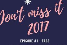 #DON'TMISSITIN2017TAG / I prodotti di Skincare viso, corpo, capelli e make- up che abbiamo amato alla follia nel 2016 e che non dimenticheremo nel 2017. Ispirazioni per acquisti o per regali all'ultimo minuto.