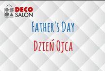 Dzień Ojca || Father's Day in DECOSALON / gift ideas for him :)