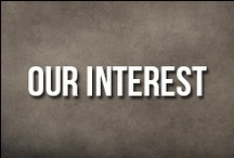 Our Interest