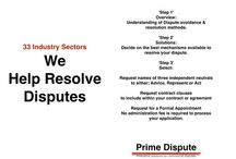 Prime Dispute / Increase the awareness of dispute resolution mechanisms and ensure clients avoid the unnecessary costs of litigation.