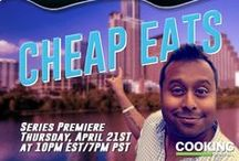 Cheap Eats / Watch Cheap Eats on Cooking Channel Thursdays 10pm EST/9c