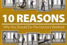 What is The Doctor's workout? / A sustainable, at home fitness program, geared towards 40 and up!