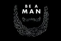 Be A Man! / It's A Man's World. Health, Style, Passion...