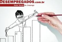 REDE DESEMPREGADOS A REDE SOCIAL DE EMPREGOS / Somos a Primeira Rede Social de Empregos do Brasil. Acesse: www.desempregados.com.br / www.desempregados.com