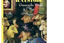 Il Custode. The guardian / 13° titolo della collana iVitali (Andrea Vitali, Giancarlo Vitali)