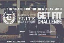 GET FIT CHALLENGE / Motivation, inspiration and encourage for EliteATX Get Fit Challengers