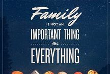 Family Quotes / Pins of our favorite words, sayings and quotes that celebrate what's most important, family.  / by My Kids' Adventures