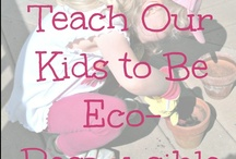 Green Family and Kids by Greensisterhood / Fun ways to green your family life.  / by Green Sisterhood