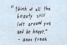 be and stay happy / Have faith in yourself
