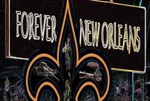 NEW ORLEANS/THE BIG EASY / by Laura Rhea