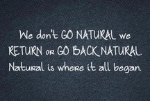 Naturally Natural / by Amanda