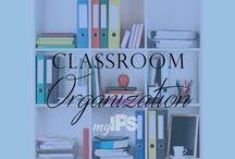 Classroom Organization / Ways to keep you organized throughout the school year!