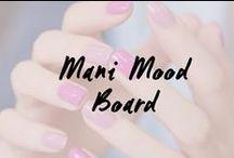 Mani Mood Board