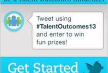 Talent Outcomes 2013 / 2013 HealthcareSource Talent Outcomes User Conference.  www.TalentOutcomes.com