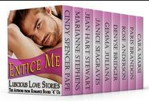♥ Entice Me ~ multi-author anthology / Luscious Love Stories from the Authors from Romance Books '4' Us. This sweet through hot collection of love stories includes contemporary, period, and historical romance, otherworldly romance, and romance with a touch of magic by Award-winning and Bestselling Authors: Cindy Spencer Pape, Marianne Stephens, Jean Hart Stewart, Janice Seagraves, Gemma Juliana, Denysé Bridger, Rose Anderson, Paris Brandon, and Cara Marsi.