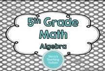 5th Grade Math - Algebra / This board contains ideas, resources, and activities for algebra for 5th grade math.
