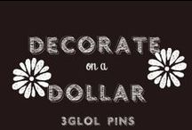Decorate on a Dollar / How to decorate on a dollar.