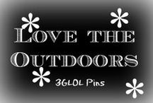 Love the outdoors / From lawn & garden to everything outdoors