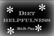 Diet Helpfulness / Tips to help you with that never ending diet you're on.