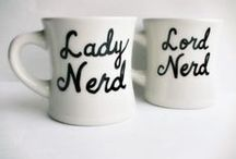 Geek and Nerdy Stuff / Let your inner nerd or geek shine