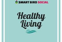 Healthy Living / Advice, tips, and information about living your life in a healthy manner.