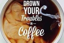 Coffee - my drug