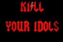 Kill Your Idols (Man) / Our 1st Collection...