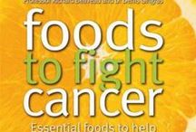 FOODS - Cancer Fighting Foods / Suggestions about what could possibly help us fight off the risk of cancer.  No guarantees, and this is not medical advice...  Just merely food for thought...
