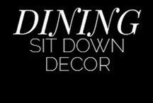 Dining Room / Because we all need a beautiful space to eat our beautiful food.