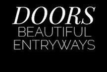 Doors / Gorgeous doorways.