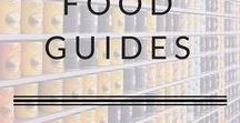 Food Guides / Get the low down on your favorite foods with these food guides.